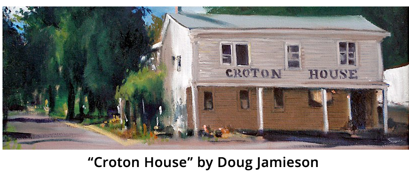 """Croton House"" by Doug Jamieson"